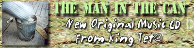 The Man In The Can by King Tet